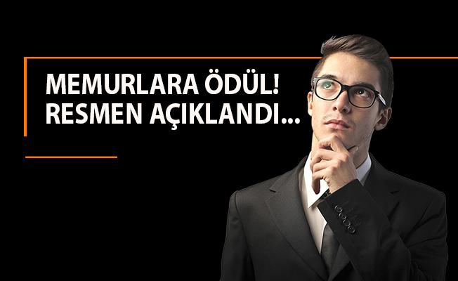 MEMURLARA ÖDÜL! RESMEN AÇIKLANDI...