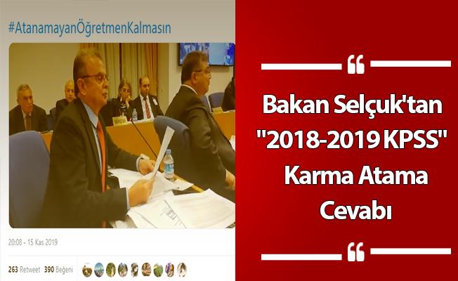 "Bakan Selçuk'tan ""2018-2019 KPSS""  Karma Atama Cevabı"