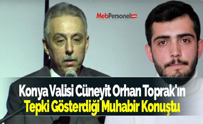 Konya Valisi Cüneyit Orhan Toprak'ın Tepki Gösterdiği Muhabir Konuştu