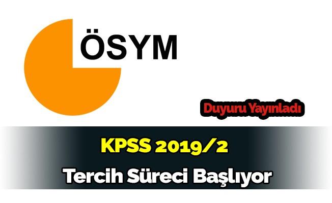 KPSS - 2019 / 2 Tercih Dönemi Başlıyor