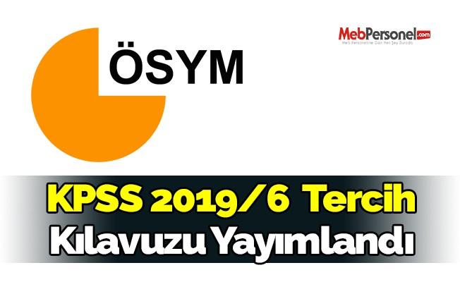 KPSS 2019/6 tercih kılavuzu yayımlandı