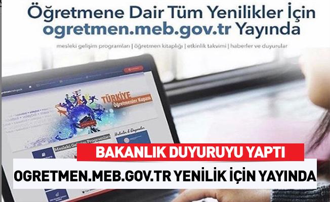 MEB Açıkladı: ogretmen.meb.gov.tr yayında