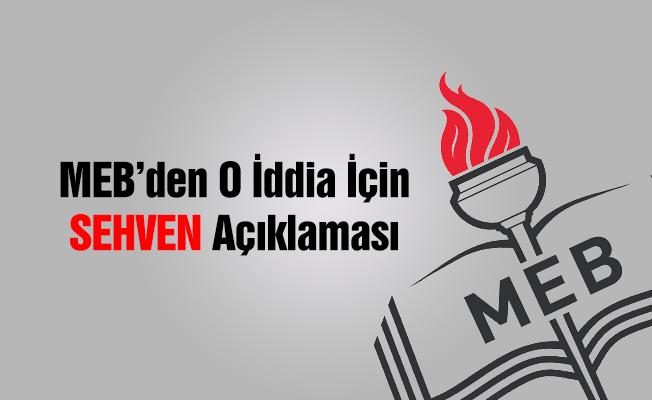 MEB'den o iddia için 'sehven' açıklaması