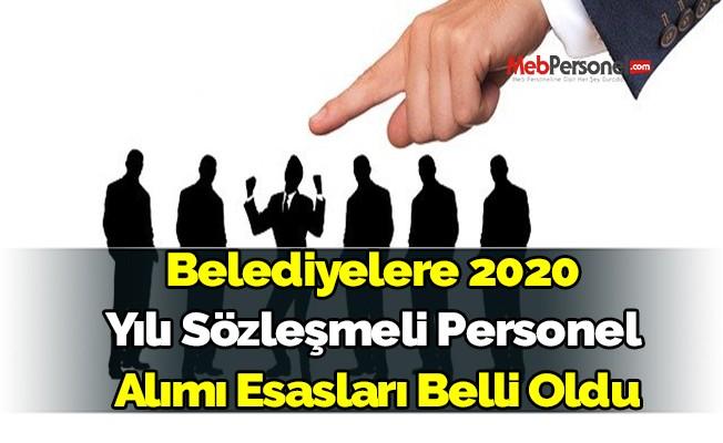 Belediyelere 2020 yılı sözleşmeli personel alımı esasları belli oldu