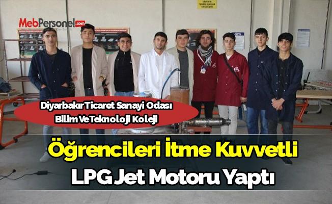Diyarbakır Ticaret Sanayi Odası Bilim Ve Teknoloji Koleji Öğrencileri İtme Kuvvetli LPG Jet Motoru Yaptı