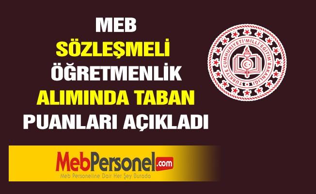 MEB, Sözleşmeli öğretmen alımında unvan bazından oluşan taban puanları açıkladı.