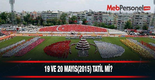 20 Mayıs Okullar Tatil Mi?