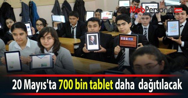 20 Mayıs'ta 700 bin tablet daha  dağıtılacak