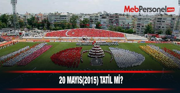20 Mayıs Tatil Mi? (2015)