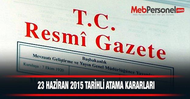 23 Haziran 2015 Tarihli Atama Kararları