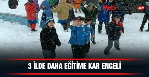 3 ilde daha eğitime kar engeli