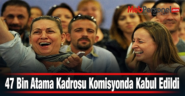 47 Bin Öğretmen Atama Kadrosu TBMM Komisyonunda Kabul Edildi
