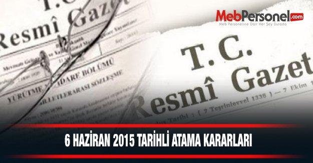 6 Haziran 2015 Tarihli Atama Kararları