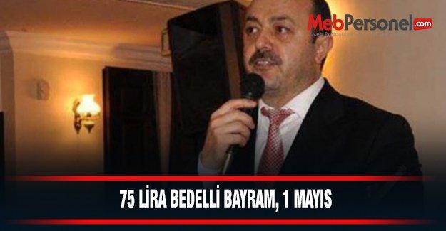 75 LİRA BEDELLİ BAYRAM, 1 MAYIS