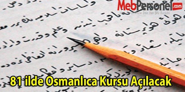 81 ilde Osmanlıca Kursu Açılacak
