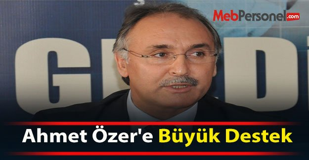 Ahmet Özer'e Büyük Destek