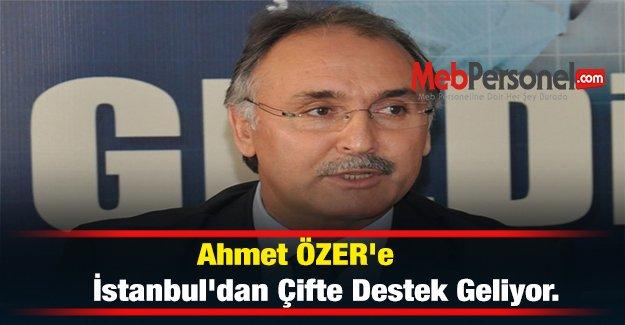 Ahmet ÖZER'e İstanbul'dan Çifte Destek Geliyor.