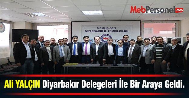 Ali YALÇIN Diyarbakır Delegeleri İle Bir Araya Geldi.