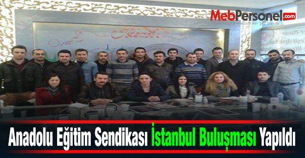 Anadolu Eğitim Sendikası İstanbul Buluşması Yapıldı