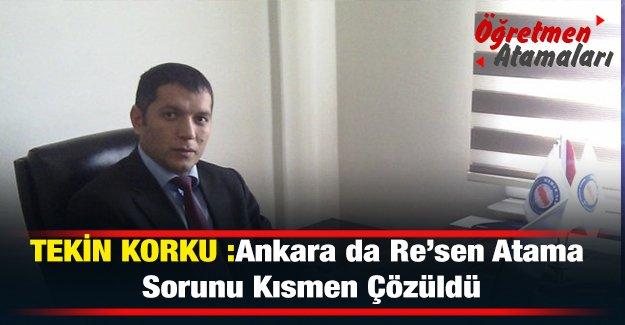 Ankara da Re'sen Atama Sorunu Kısmen Çözüldü