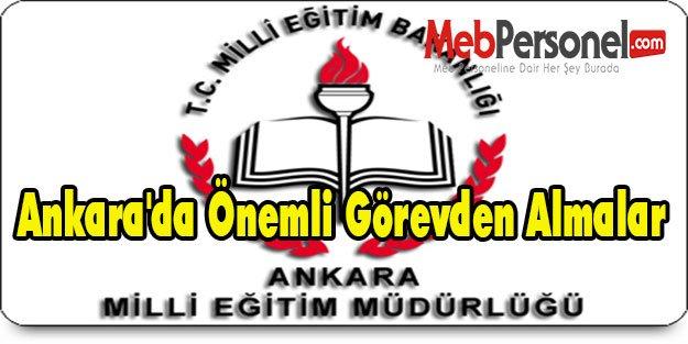 Ankara'da Önemli Görevden Almalar