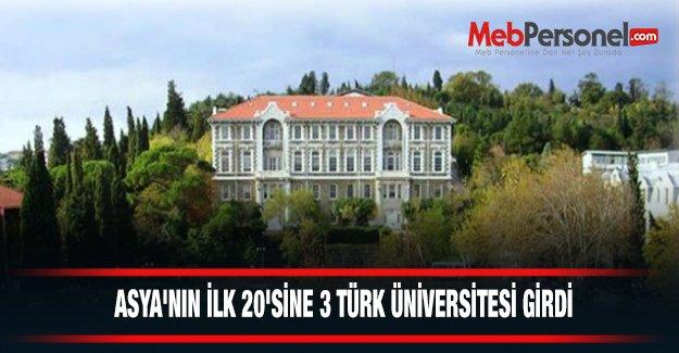 Asya Üniversite Sıralamasının İlk 20'sine 3 Türk Üniversitesi Girdi