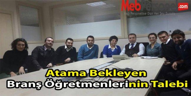 Atama Bekleyen Branş Öğretmenlerinin Talebi