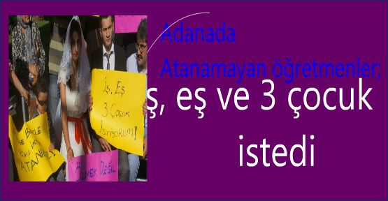Atama bekleyen öğretmenler Adana'da  Şubat 2013 te 30 bin öğretmen ataması için eylem yaptı