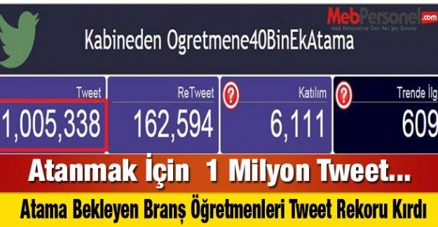 Atanmak İçin  1 Milyon Tweet...