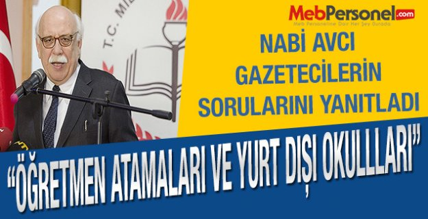 Bakan Avcı, Gazetecilerin Sorularını Cevapladı