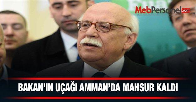 Bakan Avcı'nın uçağı Amman'da mahsur kaldı