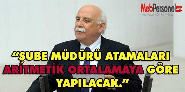 """BAKAN NABİ AVCI: """"ŞUBE MÜDÜRÜ ATAMALARI ARİTMETİK ORTALAMAYA GÖRE YAPILACAK."""""""