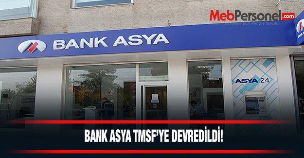 Bank Asya TMSF'ye Devrediliyor!