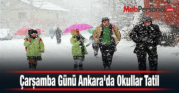 Çarşamba Günü Ankara'da Okullar Tatil