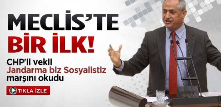 CHP'li Meclis'te vekil öyle bir marş okudu ki...