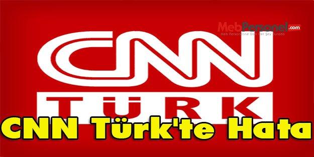 CNN Türk'te Hata