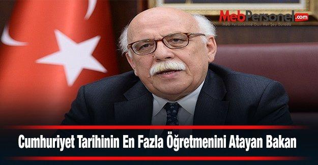 Cumhuriyet Tarihinin En Fazla Öğretmenini Atayan Bakan