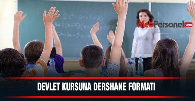 Devlet kursuna dershane formatı