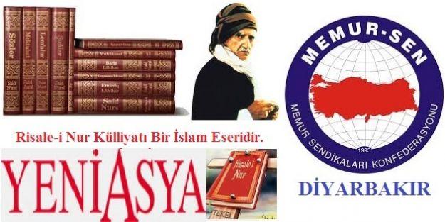 """Diyarbakır Eğitim Bir Sen :""""Risale-i Nur Külliyatı Bir İslam Eseridir."""""""