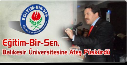 EBS Balıkesir Üniversitesine Ateş Püskürdü
