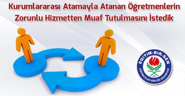 EBS, Kurumlararası Atamayla Atanan Öğretmenlerin Zorunlu Hizmetten Muaf Tutulmasını İstedi