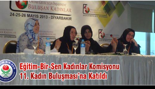 Eğitim-Bir-Sen Kadınlar Komisyonu 11. Kadın Buluşması'na Katıldı