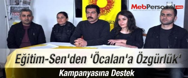 Eğitim-Sen'den 'Öcalan'a Özgürlük' Kampanyasına Destek