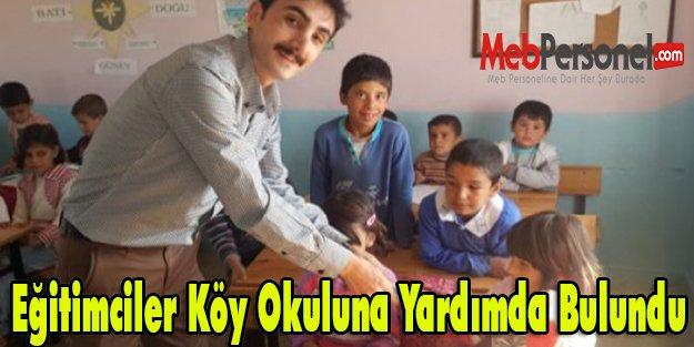 Eğitimciler Köy Okuluna Yardımda Bulundu