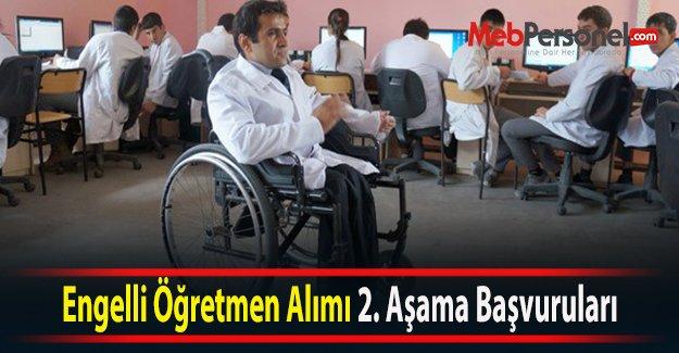 Engelli Öğretmen Alımı 2. Aşama Başvuruları