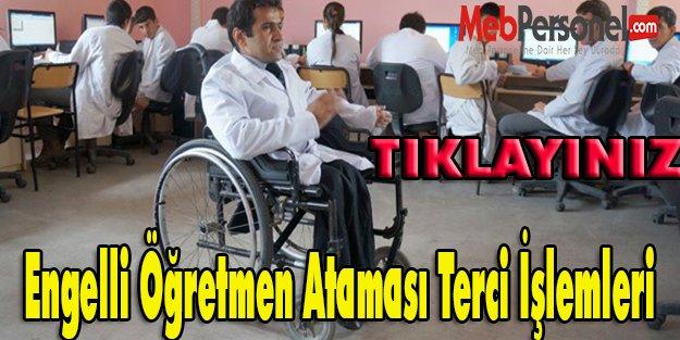 Engelli Öğretmen Ataması Terci İşlemleri