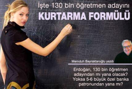 Erdoğan , 130 bin öğretmen adayından mı yana olacak?