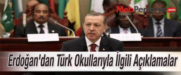 Erdoğan'dan Türk Okullarıyla İlgili Açıklamalar