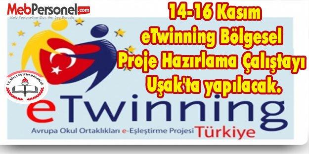 eTwinning Bölgesel Proje Hazırlama Çalıştayı Uşak'ta yapılacak.