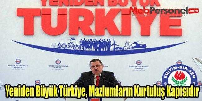 Gündoğdu: Yeniden Büyük Türkiye, Mazlumların Kurtuluş Kapısıdır